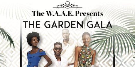 The WAAE Presents: The Garden Gala tickets