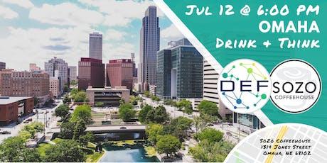 DEF Omaha Drink & Think tickets