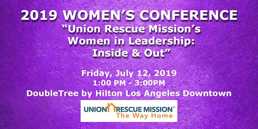 Union Rescue Mission's Women in Leadership: Inside & Out
