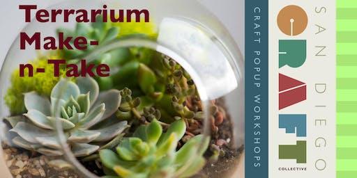 Terrarium Make-n-Take Workshop