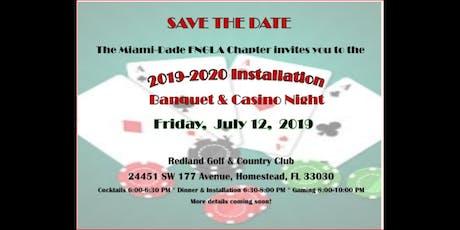 Miami Dade FNGLA Installation Dinner & Casino Night tickets