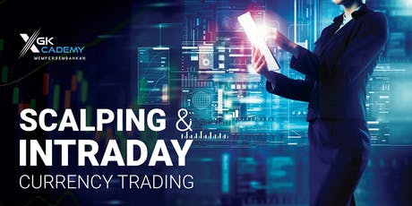 Scalping & Intraday Currency Trading tickets