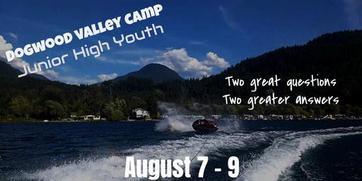 Dogwood Valley Camp - Junior High Youth