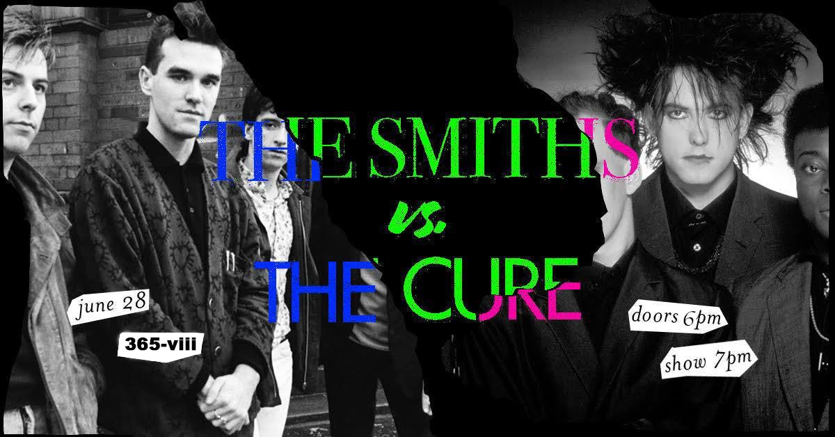 The Smiths vs. The Cure: Live Band tribute