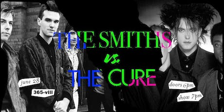 The Smiths vs. The Cure: Live Band tribute @ 365-Vii tickets