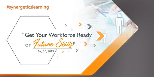 Get Your Workforce Ready On Future Skills