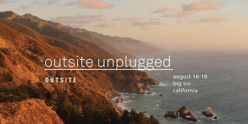Outsite Unplugged // Big Sur