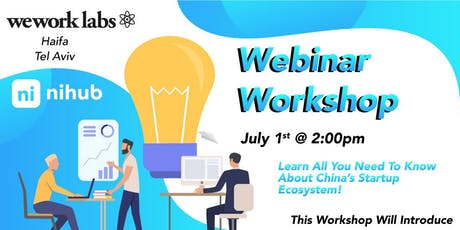 Webinar Workshop: Scaling Your Startup in China tickets