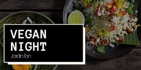 Vegan Night at Jardin Tan tickets