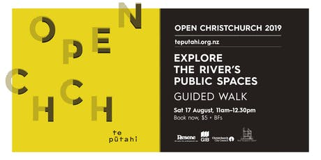 Open Christchurch: Explore The River's Public Spaces tickets