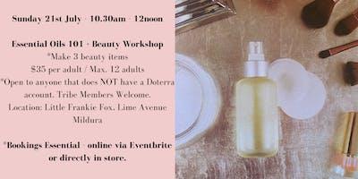 Doterra Mildura Essential Oils 101 + Beauty Workshop