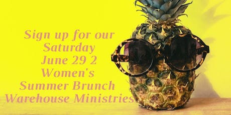 Women's Summer Brunch at Warehouse Ministries tickets