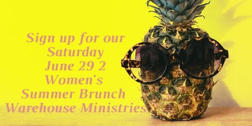 Women's Summer Brunch at Warehouse Ministries