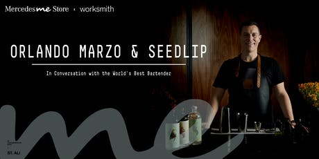 Orlando Marzo & Seedlip - In Conversation at Mercedes me Store Melbourne tickets
