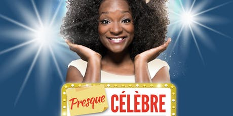 """Spectacle d'humour de Cécile DJUNGA - """"Presque Célèbre..."""" billets"""