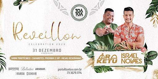 Réveillon Celebration 2020 - Réveillon Tôa Tôa  - Porto Seguro Bahia