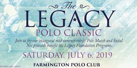 Inaugural Legacy Polo Classic  tickets