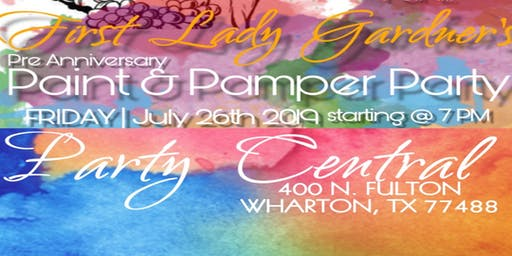 First Lady Gardner's Pre Anniversary Paint & Pamper Party