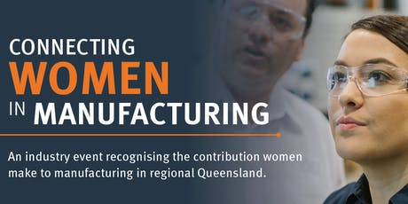 Connecting Women in Manufacturing - Campbell Arnott's 7th August 2019 tickets