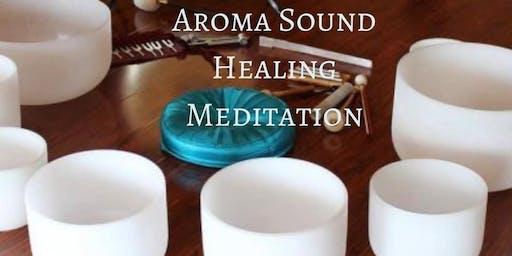 Aroma Sound Healing Meditation