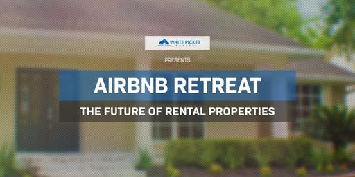 AirBnb 1-Day Retreat | Maximizing Your Rental Income | A COMPLETE Breakdown