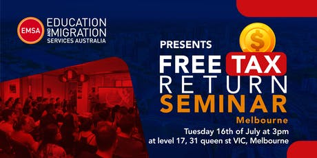 FREE Tax Return Seminar Melbourne (July 2019) tickets