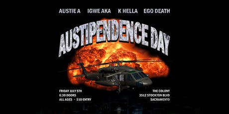 AUSTIE A PRESENTS: AUSTIPENDENCE DAY tickets