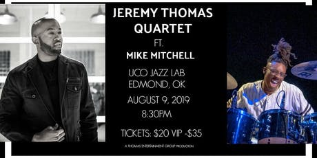 Jeremy Thomas Quartet Featuring Mike Mitchell tickets