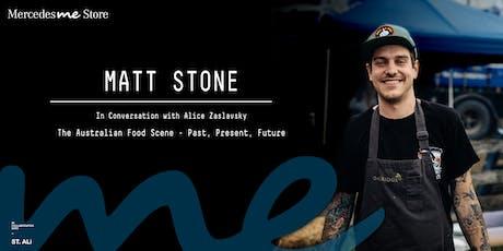Mercedes me Store Melbourne presents - Matt Stone tickets