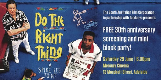 Do the Right Thing free screening + block party