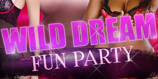 Wild Dream Fun Party