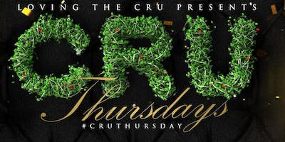 """Loving The CRU Presents"" CRU Thursdays"