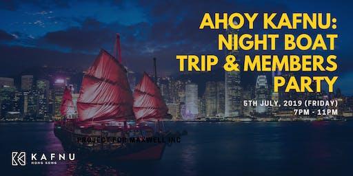 Ahoy Kafnu – Night Boat Trip & Members Party