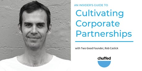 An Insider's Guide to Cultivating Corporate Partnerships (Adelaide) tickets