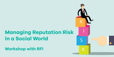 **RFI X theDesk : Managing Reputation Risk in a Social World** tickets