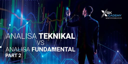Analisa Fundamental vs Analisa Teknikal: Part 2