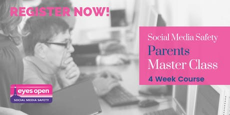 Safer Social Media Master Class for Parents - 4 Week Course tickets