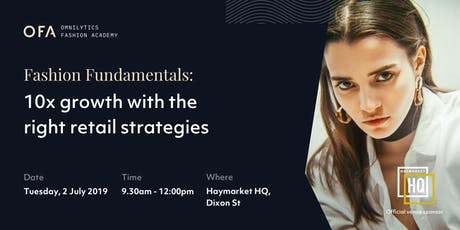 Fashion Fundamentals: 10x Growth with the Right Retail Strategies (Sydney) tickets