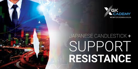 Asas Japanese Candlestick + Support Resistance tickets
