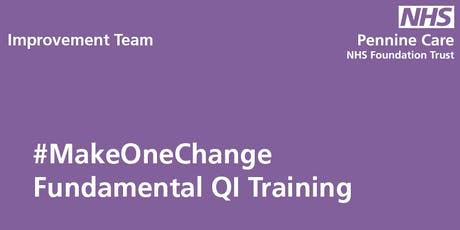 #MakeOneChange Fundamental QI Training tickets