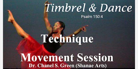 Dance Technique Session w/Dr. Chanel S Green  tickets
