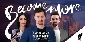 NXTLVL Bigger Game Summit - Leadership and Business...