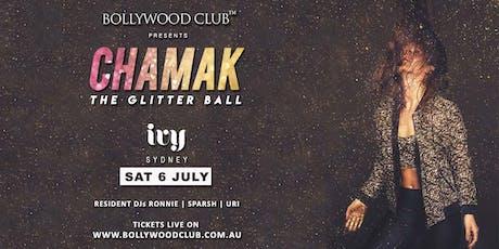 CHAMAK – The Glitter Ball @ Ivy, Sydney tickets