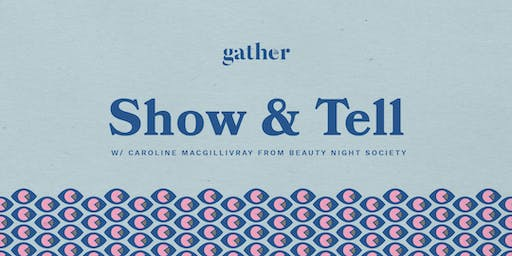 Gather - YVR Tech Women: Show & Tell!
