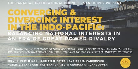 Indo-Pacific: Balancing National Interests in an Era of Great Power Rivalry tickets
