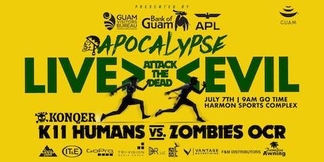 "KONQER Guam  - K11 APOCALYPSE, CH. 2 ""ATTACK"" tickets"