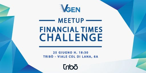 VGen Meetup: Financial Times Challenge
