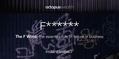The F word: the essential role of failure in business tickets