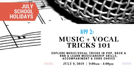 Music & Vocal Tricks 101 | JULY School Holidays at Sydney Voice Studio tickets