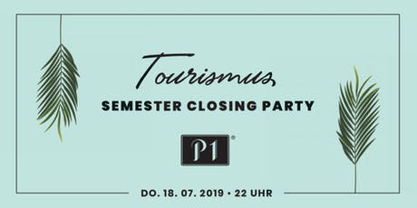Tourismus Semester Closing Party Tickets